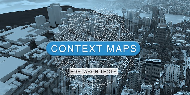 CONTEXT MAPS FOR ARCHITECTS-1